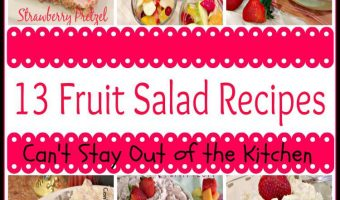 13 Fruit Salad Recipes
