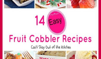 14 Fruit Cobbler Recipes