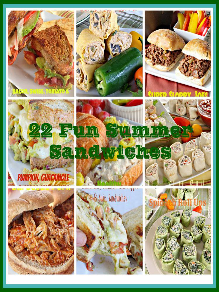 22 Fun Summer Sandwiches