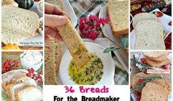 36 Breads For the Breadmaker
