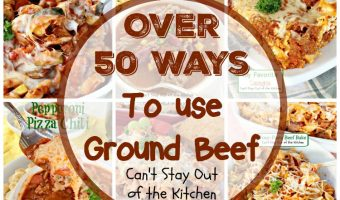 50 Ways To Use Ground Beef