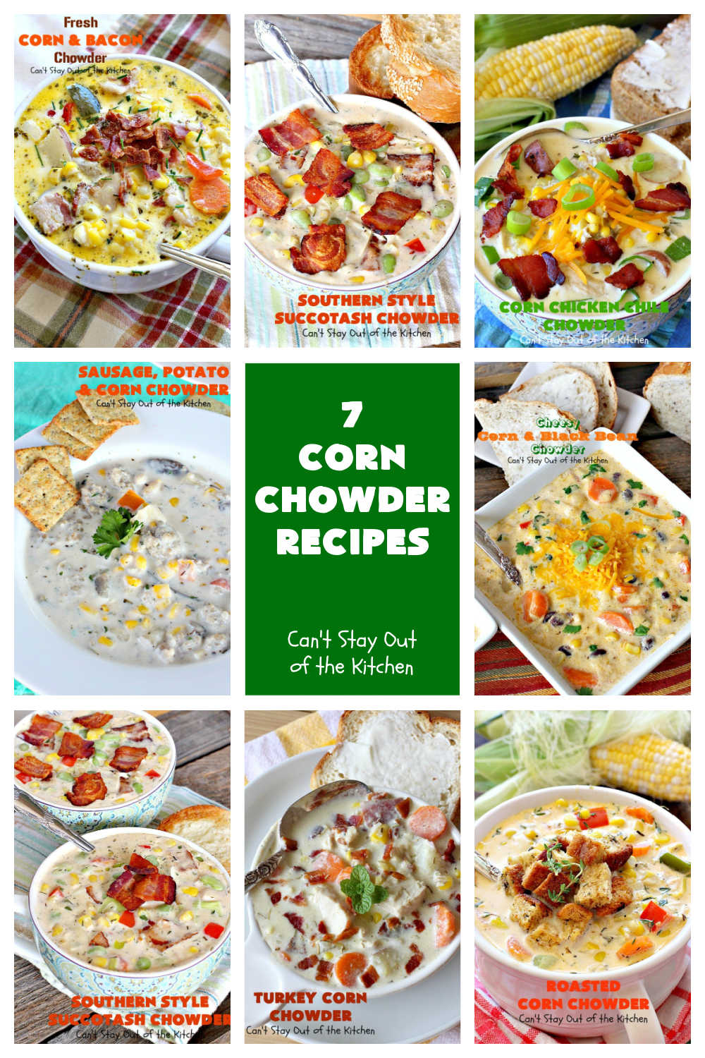 7 Corn Chowder Recipes | Can't Stay Out of the Kitchen | 7 of the tastiest #CornChowder #recipes ever! Terrific comfort food meal any time of the year! #corn #chowder #soup #7CornChowderRecipes