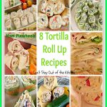 8 Tortilla Pinwheel Roll Up Recipes