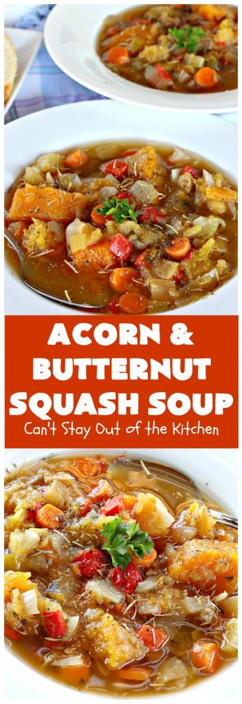 Acorn and Butternut Squash Soup | Can't Stay Out of the Kitchen