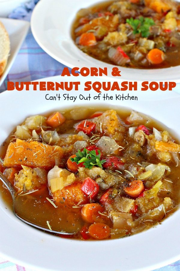 Acorn and Butternut Squash Soup | Can't Stay Out of the Kitchen | this delicious #soup is made with both #acornsquash & #butternutsquash. It also uses #apples & lots of fresh #veggies. Terrific comfort food for cool, fall nights. Plus, it's so easy since it's made in the #slowcooker. #Healthy #LowCalorie #vegan #glutenfree #cleaneating #crockpot