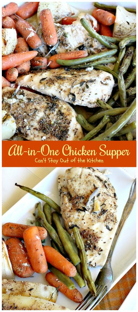 All-in-One Chicken Supper | Can't Stay Out of the Kitchen