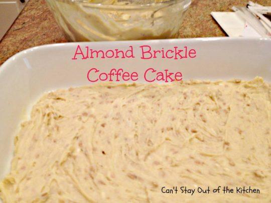 Almond Brickle Coffee Cake - IMG_1071