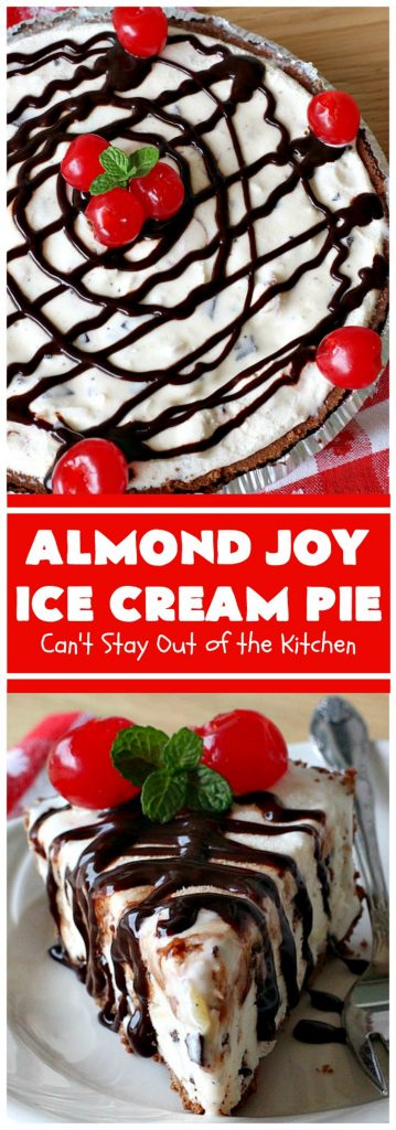 Almond Joy Ice Cream Pie | Can't Stay Out of the Kitchen