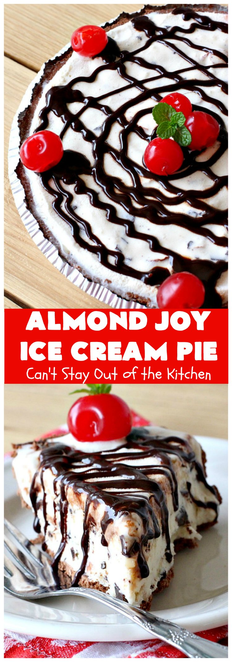 Almond Joy Ice Cream Pie | Can't Stay Out of the Kitchen | this spectacular 4-ingredient #recipe will knock your socks off! It's the ultimate #dessert for #ValentinesDay or other special occasions. It tastes like eating #AlmondJoyBars but in #IceCream form! #AlmondJoyDessert #ChocolateDessert #IceCreamDessert #HolidayDessert #EasterDessert #ValentinesDayDessert #coconut #almonds #chocolate #AlmondJoyIceCreamPie