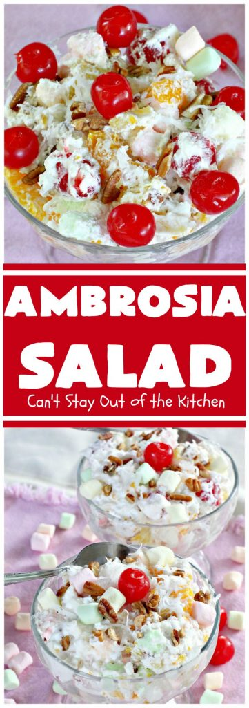 Ambrosia Salad | Can't Stay Out of the Kitchen