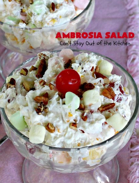 Ambrosia Salad | Can't Stay Out of the Kitchen | this heavenly #fruit #salad is perfect for summer #holidays like the #FourthofJuly or #LaborDay. The flavors are divine and it's quick & easy. #cherries #pineapple #glutenfree #ambrosia
