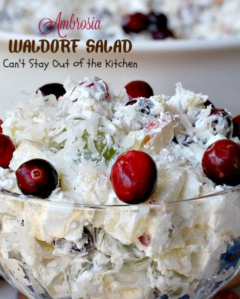 Ambrosia Waldorf Salad | Can't Stay Out of the Kitchen | this marvelous fluffy & fruity #salad has always been a family favorite for the #holidays. #Cranberries provide zest and it also includes #grapes #pineapple and #apples.
