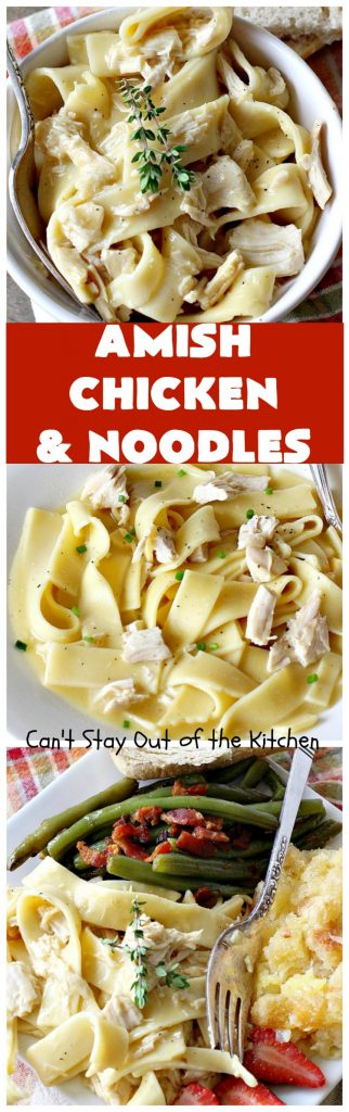 Amish Chicken and Noodles   Can't Stay Out of the Kitchen