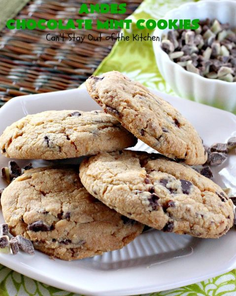 Andes Chocolate Mint Cookies | Can't Stay Out of the Kitchen | these spectacular #cookies start with #MrsFieldsChocolateChipCookie dough & add #AndesChocolateMints. They are rich, decadent & heavenly. If you enjoy the flavors of #chocolate & #mint, you'll adore this #dessert. #tailgating #ChocolateDessert #MintDessert #AndesChocolateMintCookies #ChristmasCookieExchange