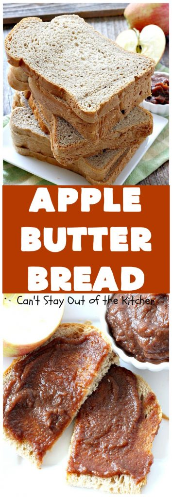 Apple Butter Bread | Can't Stay Out of the Kitchen