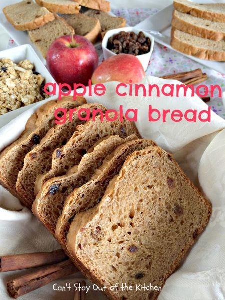 Apple Cinnamon Granola Bread | Can't Stay Out of the Kitchen
