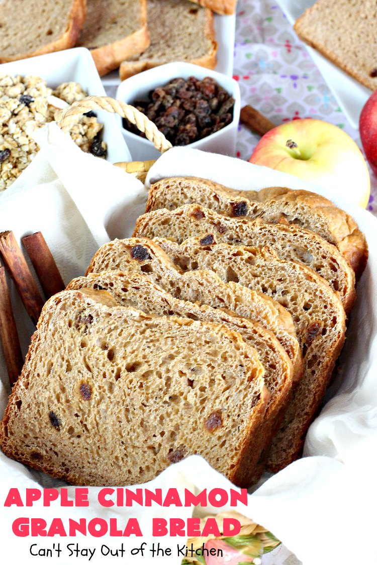 Apple Cinnamon Granola Bread | Can't Stay Out of the Kitchen | this fantastic #HomemadeBread is so quick & easy. It uses #applesauce, #raisins, #AppleJuice & #granola. It's one of the best #breadmaker #bread #recipes I've ever made. Terrific for a company or #holiday #breakfast, but it's not overly sweet so it makes a good dinner bread also. #cinnamon #AppleCinnamonGranolaBread