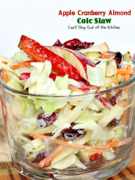 Apple Cranberry Almond Cole Slaw | Can't Stay Out of the Kitchen ...