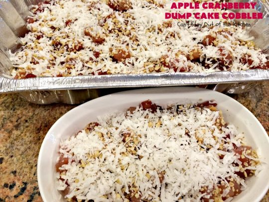 Apple Cranberry Dump Cake Cobbler   Can't Stay Out of the Kitchen   this festive & beautiful #DumpCake #recipe uses only 5 ingredients! It's perfect for a company or #holiday #dessert, especially between #Thanksgiving and #Christmas! #cobbler #AppleCranberryDumpCakeCobbler #coconut #AppleCobbler #AppleCranberryCobbler #pecans