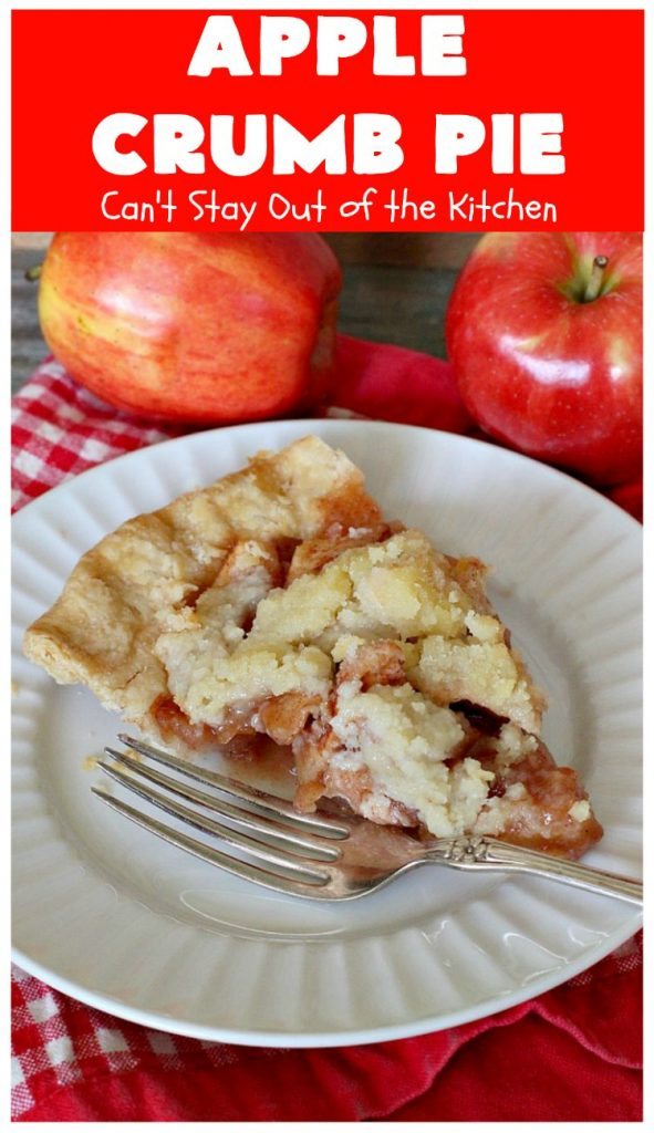 Apple Crumb Pie | Can't Stay Out of the Kitchen | my Mom's fantastic old-fashioned #recipe. Great for family, company or #holiday dinners. #Christmas #Thanksgiving #pie #AppleCrumbPie