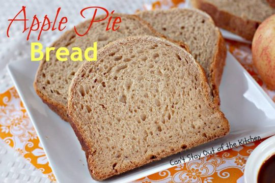 Apple Pie Bread - IMG_4122.jpg