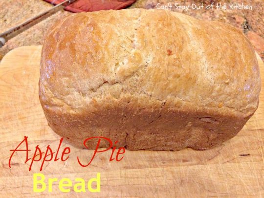 Apple Pie Bread - IMG_8676.jpg