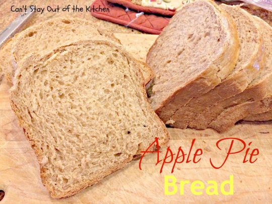 Apple Pie Bread - IMG_8677.jpg