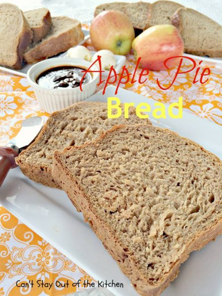 Apple Pie Bread - IMG_8700.jpg