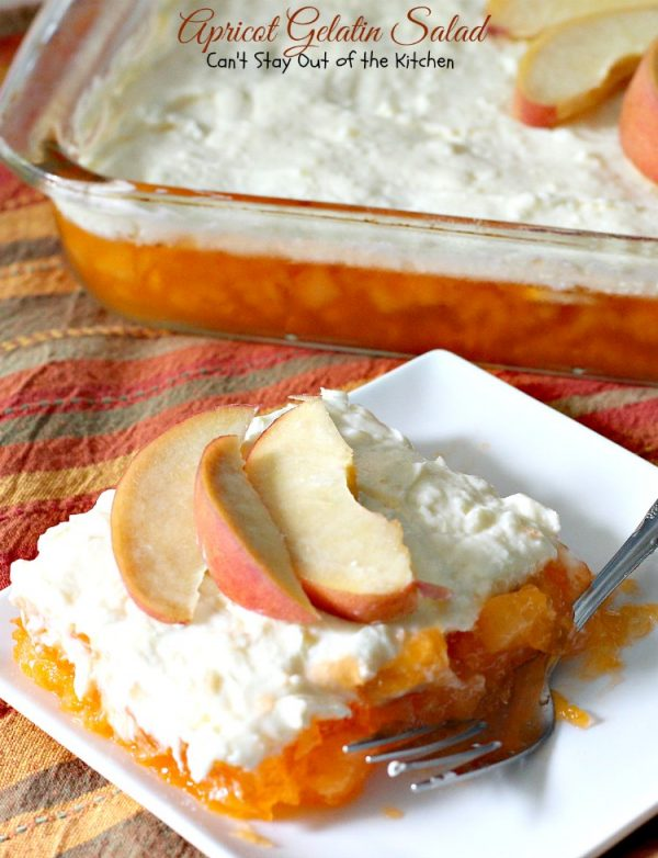 Apricot Gelatin Salad | Can't Stay Out of the Kitchen | this creamy #apricot #Jello #salad is one of our favorite summer salads. It's wonderful for #MemorialDay & other #holiday fun. #pineapple #bananas