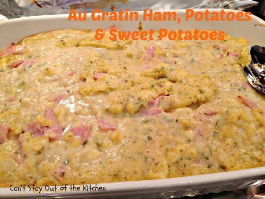 Au Gratin Ham, Potatoes and Sweet Potatoes - IMG_1653