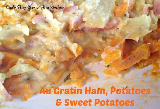 Au Gratin Ham, Potatoes and Sweet Potatoes - IMG_1721