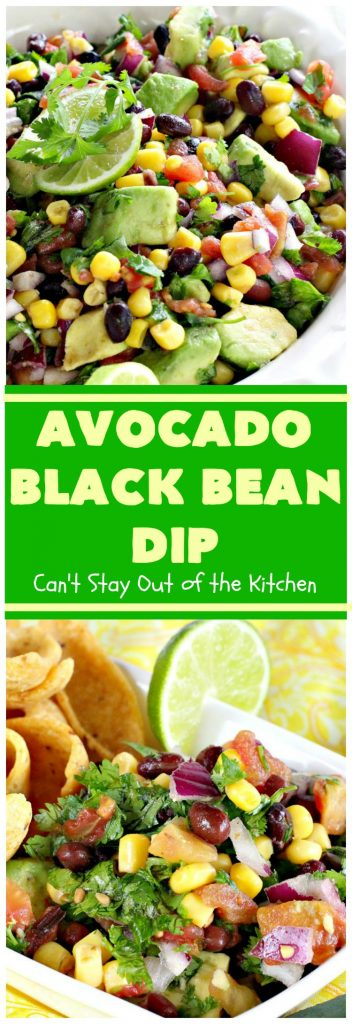 Avocado Black Bean Dip | Can't Stay Out of the Kitchen