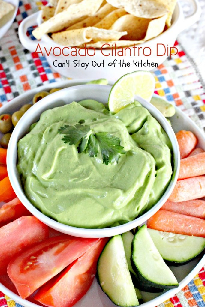 Avocado Cilantro Dip | Can't Stay Out of the Kitchen