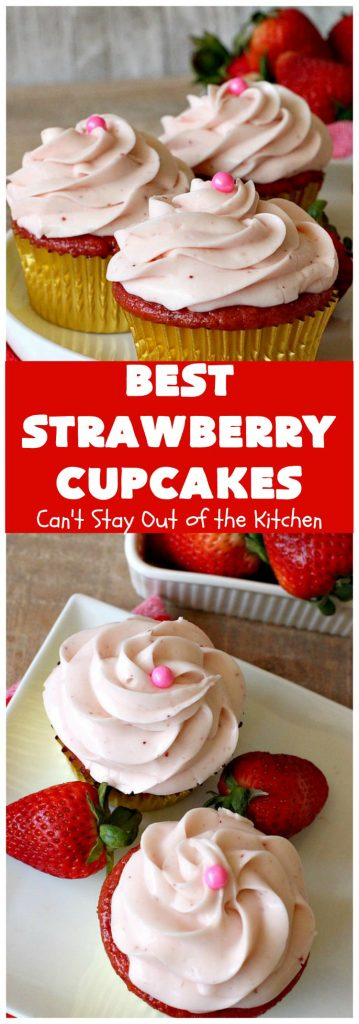 Best Strawberry Cupcakes | Can't Stay Out of the Kitchen