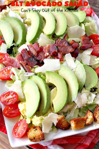BLT Avocado Salad | Can't Stay Out of the Kitchen | we loved this delicious #bacon, lettuce & #tomato #salad with #avocados. So filling and satisfying. I made it healthier by using uncured, nitrate-free bacon & homemade #glutenfree croutons.
