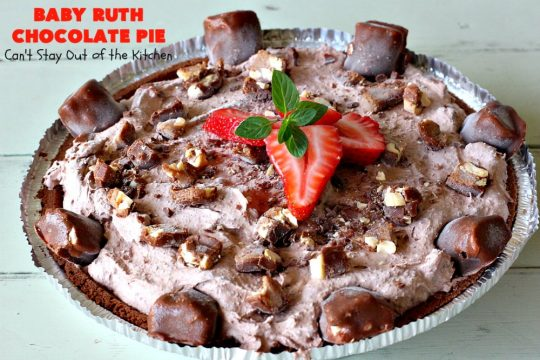Baby Ruth Chocolate Pie | Can't Stay Out of the Kitchen | this outrageous #chocolate #pie made with #BabyRuthCandyBars so it's chocolaty & filled with #caramel. You'll swoon over every bite! #holiday #dessert #HolidayDessert #ChocolateDessert #BabyRuthChocolatePie