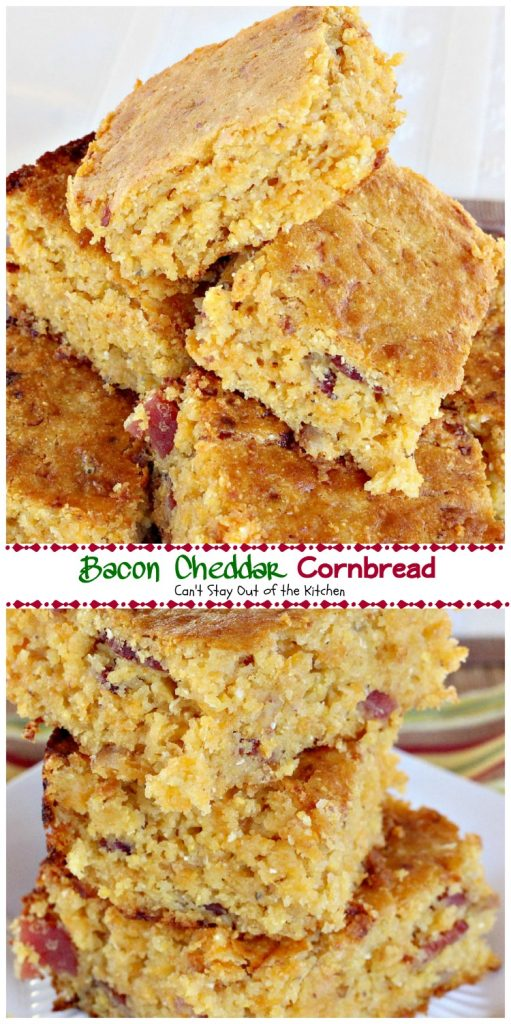 Bacon Cheddar Cornbread | Can't Stay Out of the Kitchen