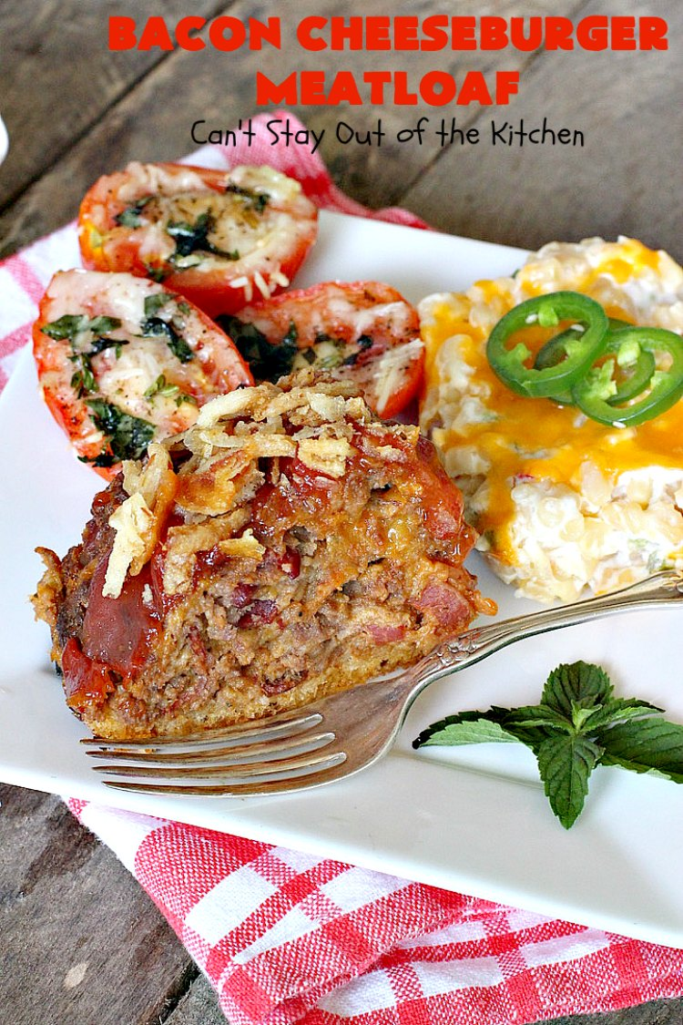 Bacon Cheeseburger Meatloaf Can T Stay Out Of The Kitchen