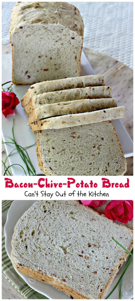 Bacon-Chive-Potato Bread | Can't Stay Out of the Kitchen