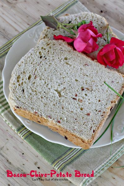 Bacon-Chive-Potato Bread | Can't Stay Out of the Kitchen | quick and easy #bread for the #breadmaker. #Bacon makes this bread spectacular!