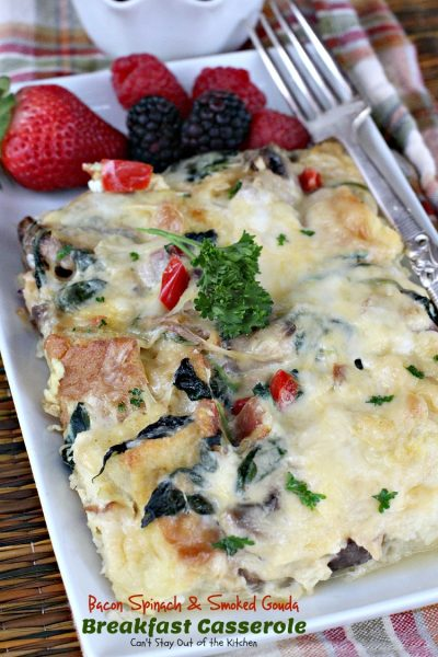 Bacon Spinach and Smoked Gouda Breakfast Casserole | Can't Stay Out of the Kitchen | fabulous #breakfast #casserole that's great for #holiday breakfasts. #bacon #spinach #cheese