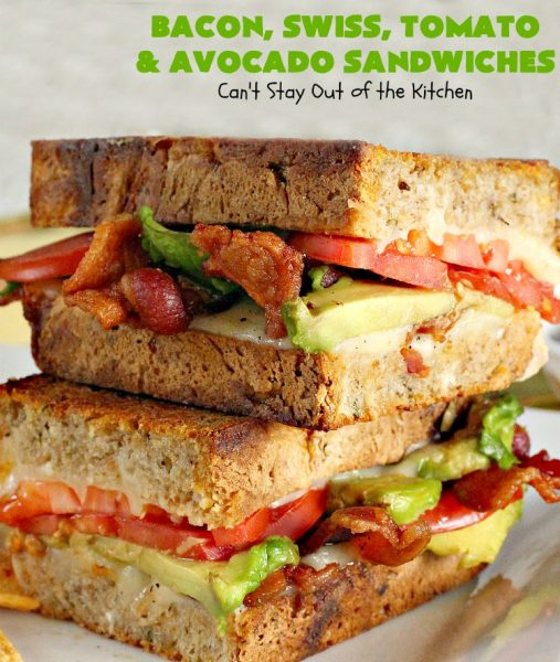 Bacon, Swiss, Tomato and Avocado Sandwiches | Can't Stay Out of the Kitchen | these monster-sized #sandwiches are hearty, filling & such satisfying comfort food. They're filled with #Bacon, #SwissCheese, #Avocados & #Tomatoes & grilled up to perfection. Great for #tailgating parties or weekend meals when you're short on time. #BaconSwissTomatoAndAvocadoSandwiches