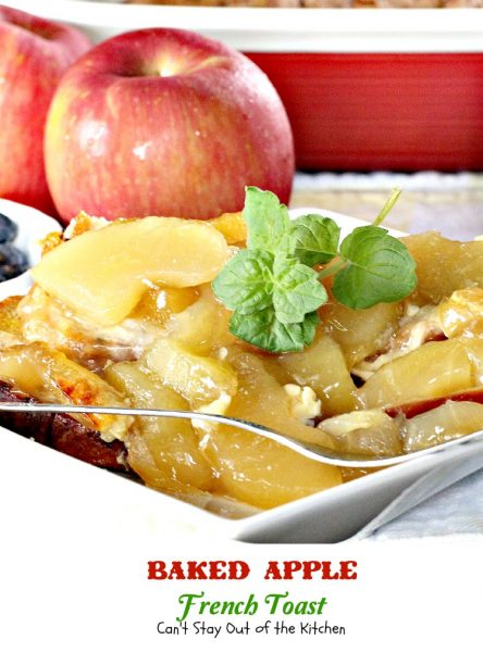 Baked Apple French Toast | Can't Stay Out of the Kitchen | Wow your company for the #holidays with this fabulous #breakfast #casserole. #Frenchtoast #applepiefilling