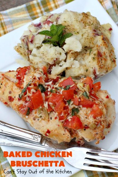 Baked Chicken Bruschetta | Can't Stay Out of the Kitchen | this easy 6-ingredient #recipe is always a winner when we make it. The #chicken turns out so moist & delicious. Terrific for #holidays like #Easter or #MothersDay. #Bruschetta #ChickenBruschetta #tomatoes #Basil #GlutenFree #RoastedGarlic #mozzarellacheese #GlutenFreeChickenRecipe #EasterMainDish #MothersDayMainDish