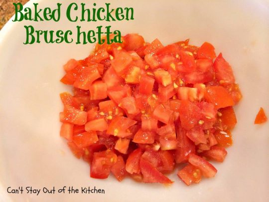 Baked Chicken Bruschetta - IMG_0329
