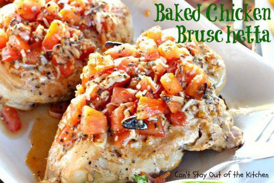 Baked Chicken Bruschetta - IMG_6626