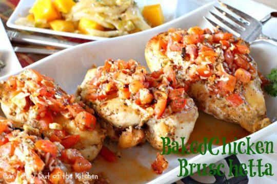 Baked Chicken Bruschetta - IMG_6632