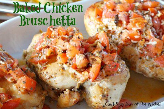 Baked Chicken Bruschetta - IMG_6636