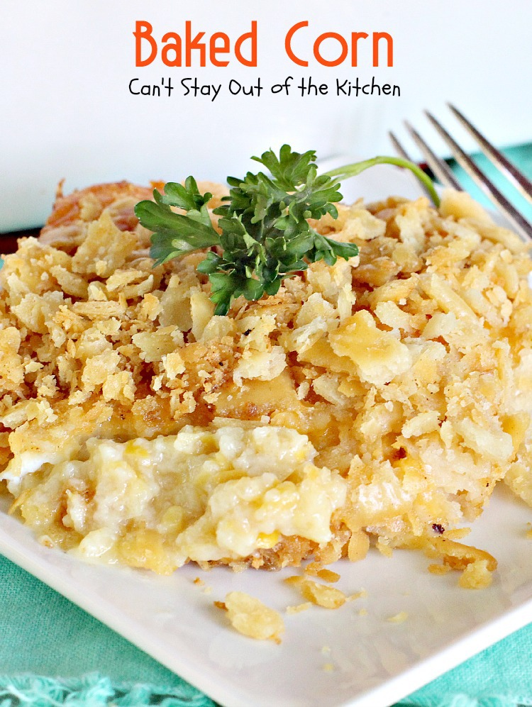 Scalloped Corn Can T Stay Out Of The Kitchen