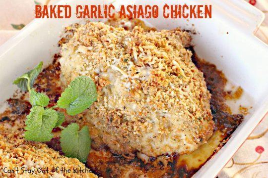 Baked Garlic Asiago Chicken - IMG_8413